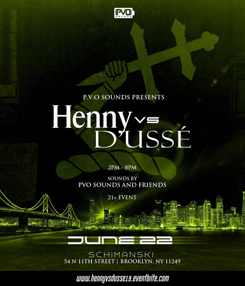 Hennessy vs Dusse Day Party