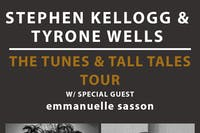 Stephen Kellogg & Tyrone Wells: The Tunes & Tall Tales Tour