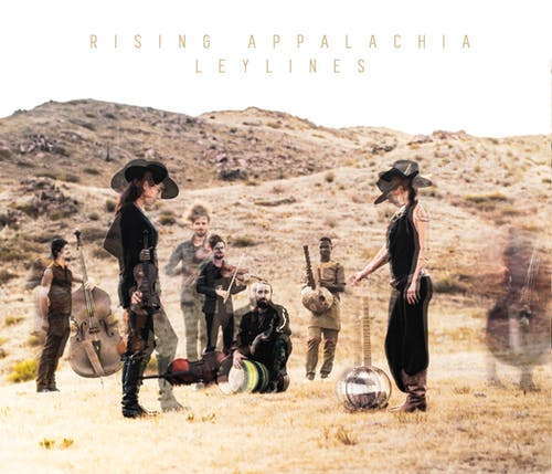 Rising Appalachia [SOLD OUT]