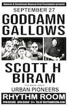 SCOTT H. BIRAM / THE GODDAMN GALLOWS