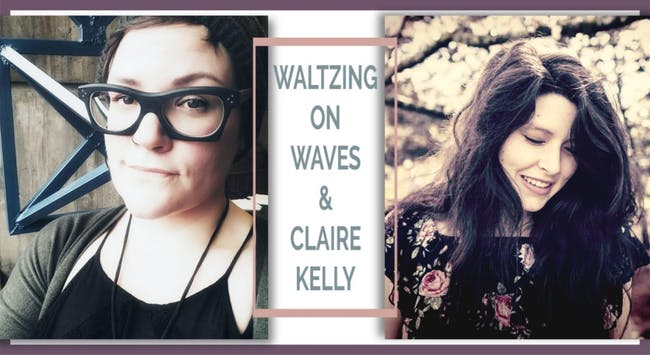 Waltzing on Waves, Claire Kelly