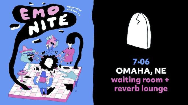 Emo Nite LA Presents: Emo Nite Omaha at The Waiting Room & Reverb Lounge
