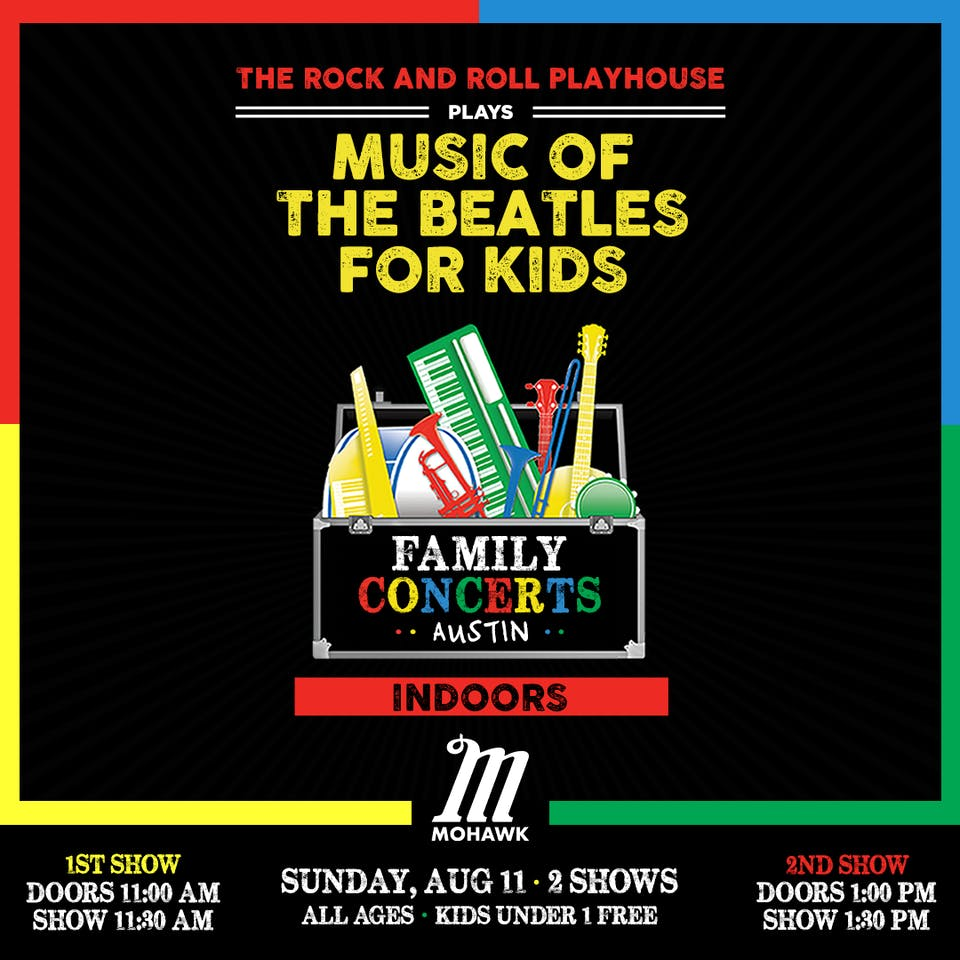 Music of The Beatles for Kids (LATE SHOW) @ Mohawk (Indoor)
