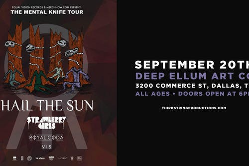 HAIL THE SUN – MENTAL KNIFE TOUR