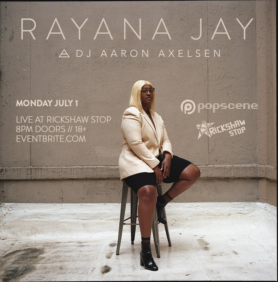 RAYANA JAY plus support tba