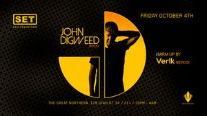 SET with John Digweed + Verlk (Bedrock) at The Great Northern