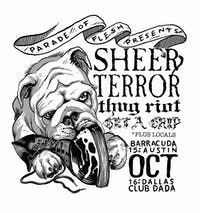SHEER TERROR • THUG RIOT • GET A GRIP at Barracuda