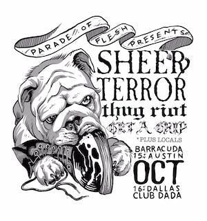 SHEER TERROR • THUG RIOT • GET A GRIP at Barracuda