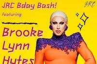 JRC Bday Bash feat. Brooke Lynn Hytes