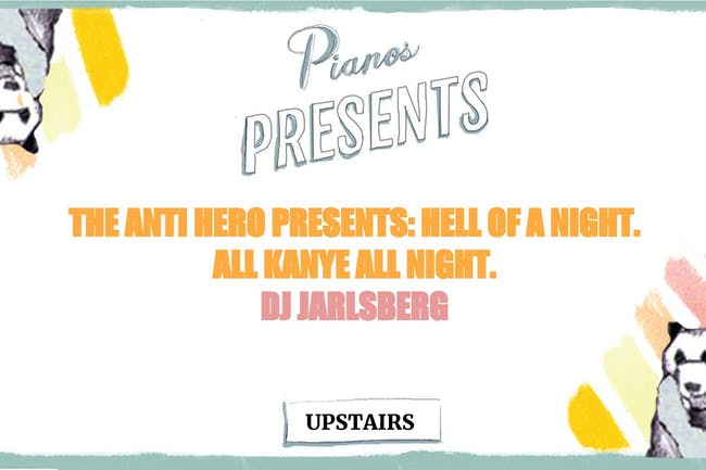 The Anti Hero Presents : Hell Of A Night. All Kanye All Night, DJ Jarslberg