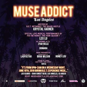 MUSE ADDICT LA