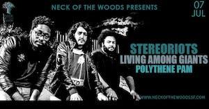 StereoRiots, Living Among Giants, Polythene Pam