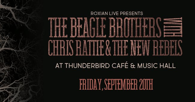 The Beagle Brothers with Chris Rattie & The New Rebels