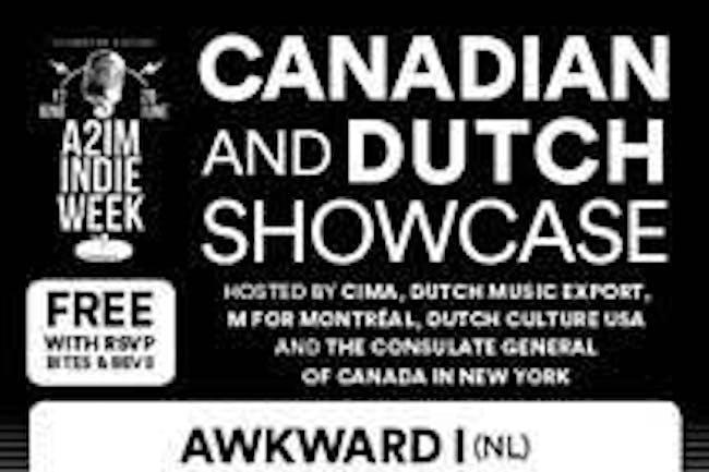 Canadian & Dutch A2IM: Radiant Baby, Russell Louder, AWKWARD , Bodytalk DJs