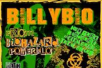 BILLY BIO (Biohazrd / Powerflo)/Cutthroat / Overkast /Klondike Kate