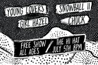 Young Lovers, Snowball ii, Girl Hazel, Chuck