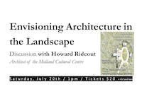 Howard Rideout: Envisioning Architecture in the Landscape