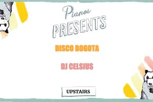 DJ Celsius, Disco Bogota ($8 after 10PM)