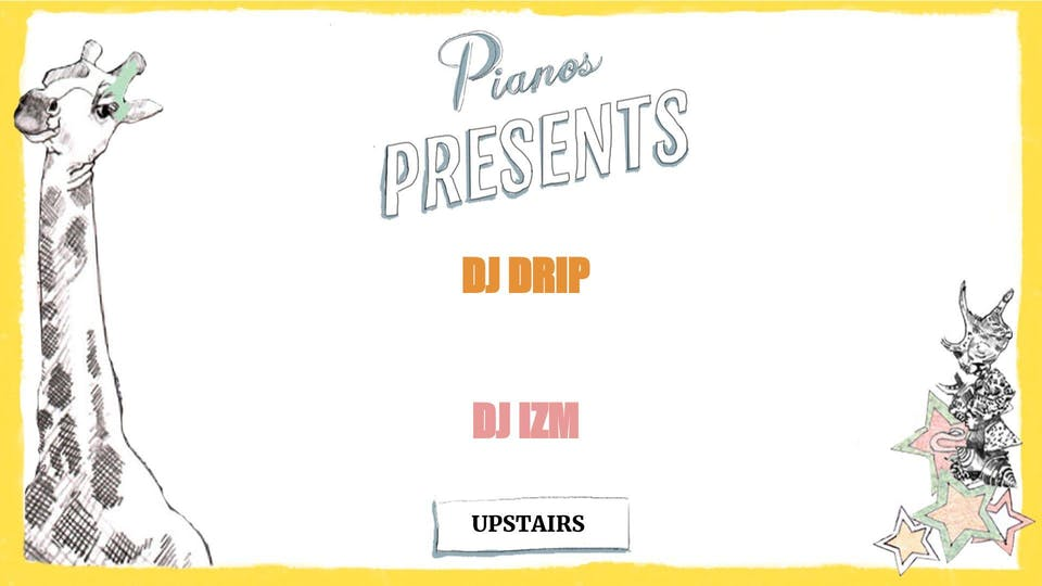 DJ Drip, DJ IZM ($8 after 10PM)