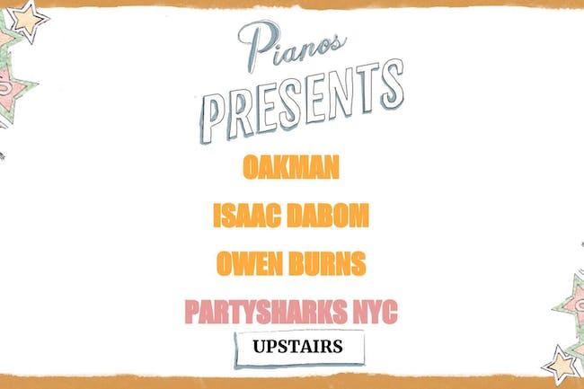 Oakman, Isaac DaBom, Owen Burns, Partysharks NYC (FREE)