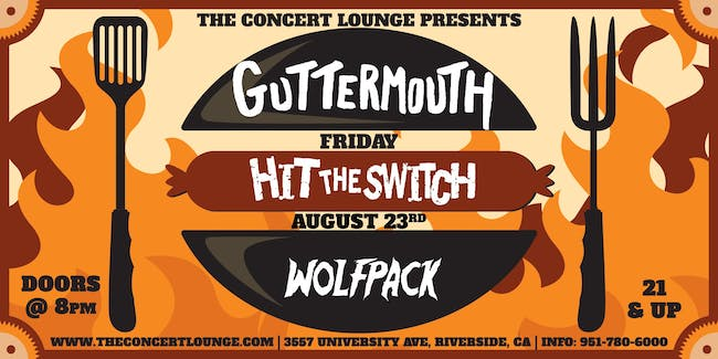 Guttermouth w/ Hit The Switch & Wolfpack