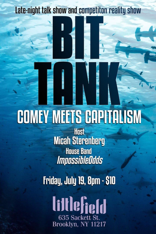 Bit Tank: Comedy Meets Capitalism