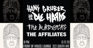 Hans Gruber and the Die Hards, The Affiliates, The BurDocks