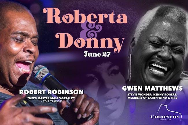 Roberta Flack Meets Donny Hathaway with Robert Robinson and Gwen Matthews