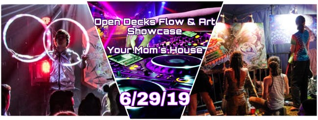 FREE Open Decks & Flow Arts Showcase