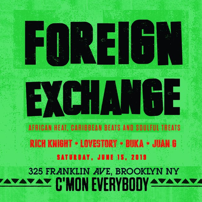 Foreign Exchange with Rich Knight , DJ Buka, LoveStory, & Juan G