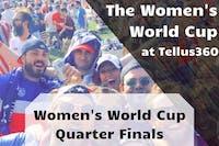 Women's World Cup Quarter Finals