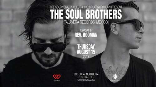 Solonomo Presents: The Soul Brothers / Thursday, Aug 15th