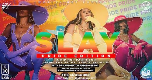 """SLAY """"Pride Edition"""""""