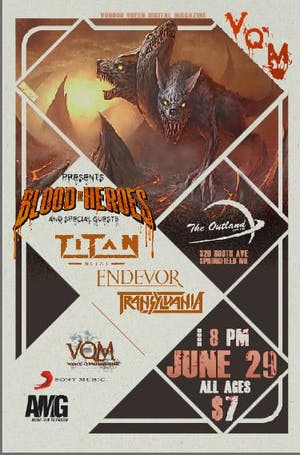 Blood Of Heroes, Endevor , Transylvania and Titan Metal