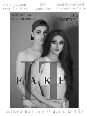 Fake It: the Underwear Party