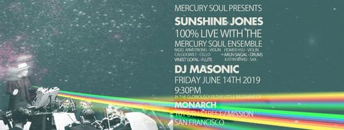 Mercury Soul Presents: Sunshine Jones (100% live set)