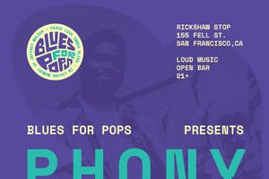 BLUES FOR POPS with PHONY PPL and DAISY