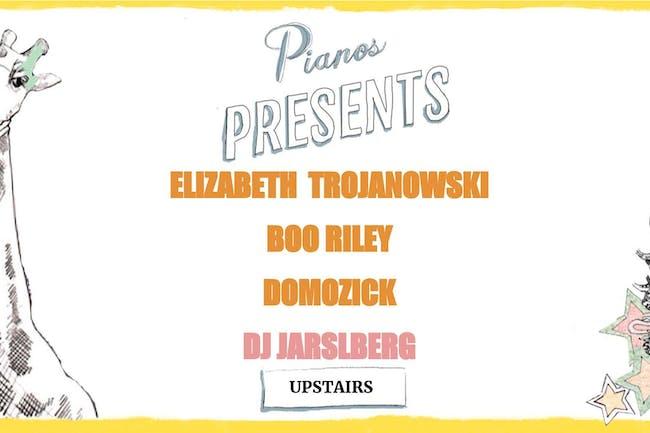 Elizabeth Trojanowski, Boo Riley, Domozick, DJ Jarslberg (FREE)