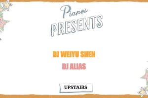 DJ Weiyu Shen, DJ Alias ($8 after 10PM)