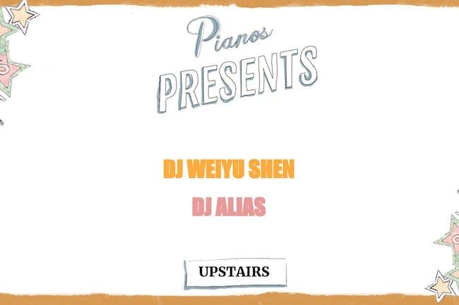 DJ Weiyu Shen, DJ Alias ($8 after 10PM)