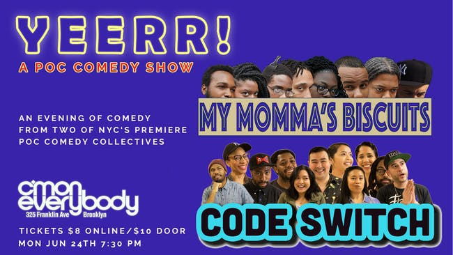 YEER!  A POC Comedy Show