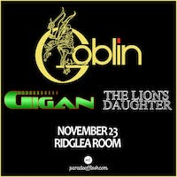 GOBLIN(Italy) • Gigan • The Lion's Daughter at Ridglea Room