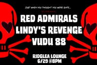 Red Admirals, Lindy's Revenge, Vudu 88 in the Lounge