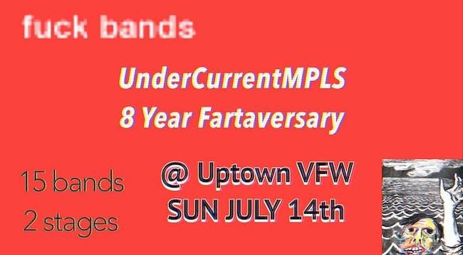 UnderCurrentMPLS 8 Year Fartaversary