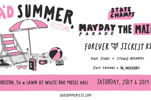 Sad Summer Festival at White Oak Music Hall