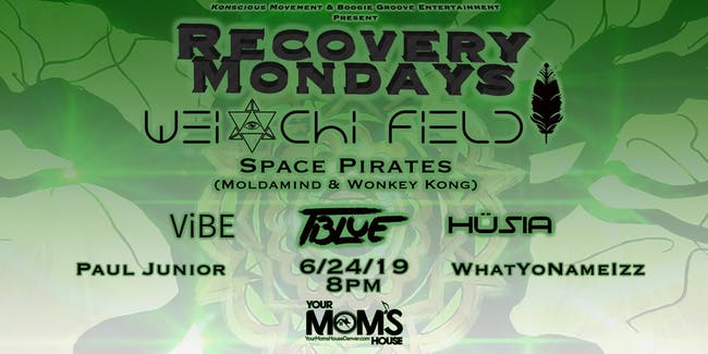 Recovery Mondays: Wei-Chi Field // Space Pirates // TBlue // Husia & More