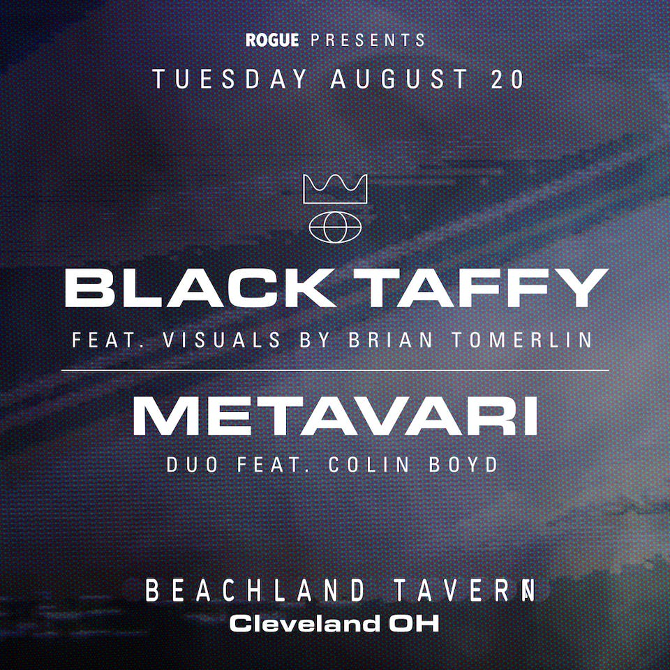 Black Taffy * Metavari