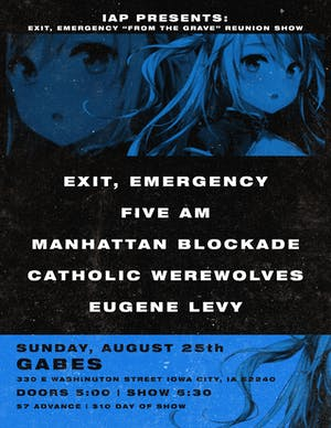"""Exit, Emergency """"From The Grave"""" Reunion Show"""