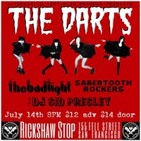 THE DARTS plus The Bad Light + Sabertooth Rockers!