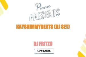 DJ Kayshimmybeats, DJ Fritzo ($8 after 10PM)